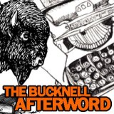 BUCKNELL AFTERWORD PODCAST: On Teaching and Getting Schooled